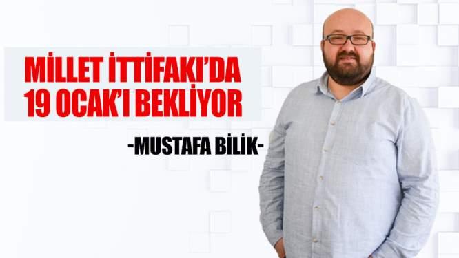 Millet İttifakı'da 19 Ocak'ı Bekliyor