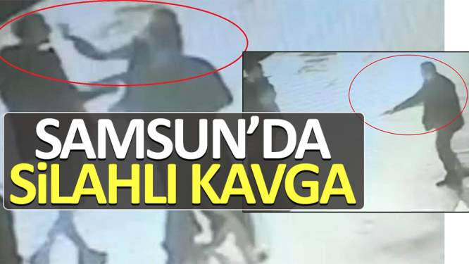 Samsun'da gece yarısı silahlı kavga: 1 ölü