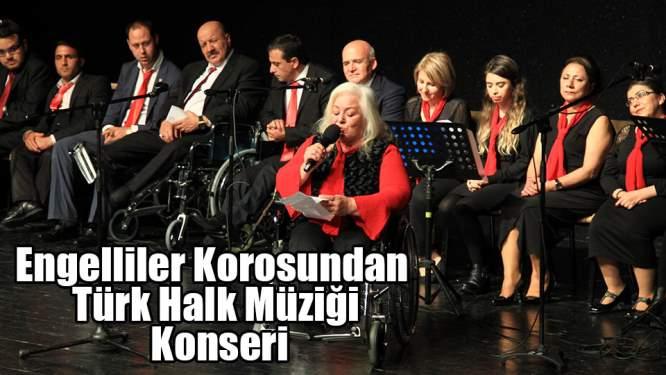 Engelliler Korosundan Türk Halk Müziği Konseri
