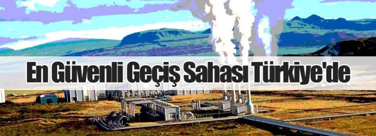 En Güvenli Geçiş Sahası Türkiye'de