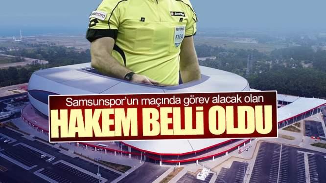 Samsunspor Maçında Düdük Çalacak Hakem Belli Oldu