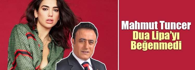 Mahmut Tuncer'den Dua Lipa'ya Halay Yorumu