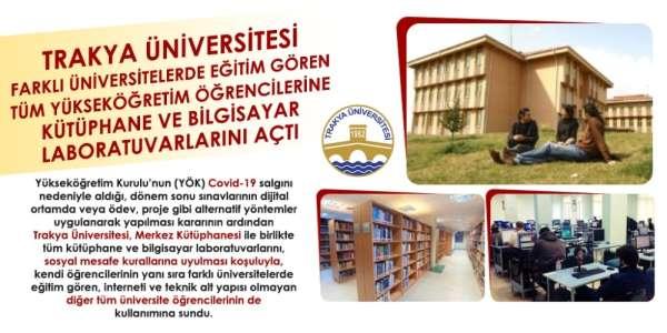 Trakya Üniversitesi, kütüphane ve bilgisayar laboratuvarlarını tüm üniversite öğ