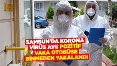 Samsun'da korona virüs avı! Pozitif vaka otobüse binmeden yakalandı