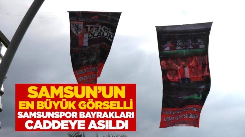 Samsunspor'a destek çağrısı! Bayraklar asıldı