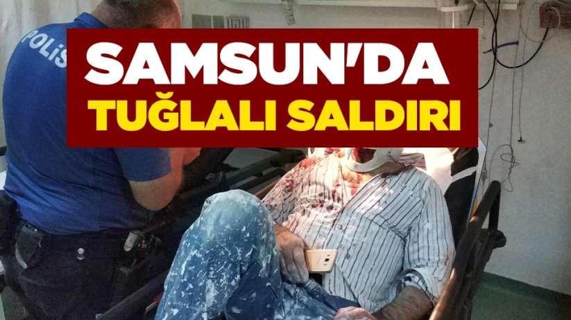 Samsun'da tuğlalı saldırı