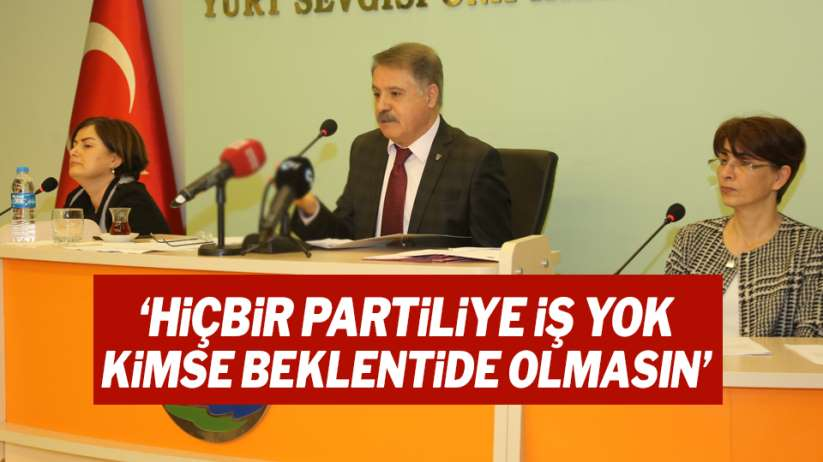 Cemil Deveci: 'Hiçbir partiliye iş yok, kimse beklentide olmasın'