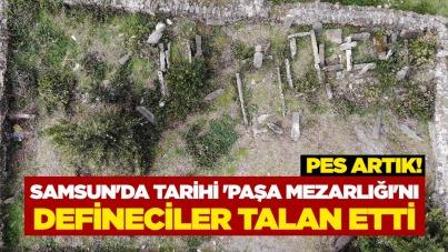 Samsun'da tarihi 'Paşa Mezarlığı'nı defineciler talan etti