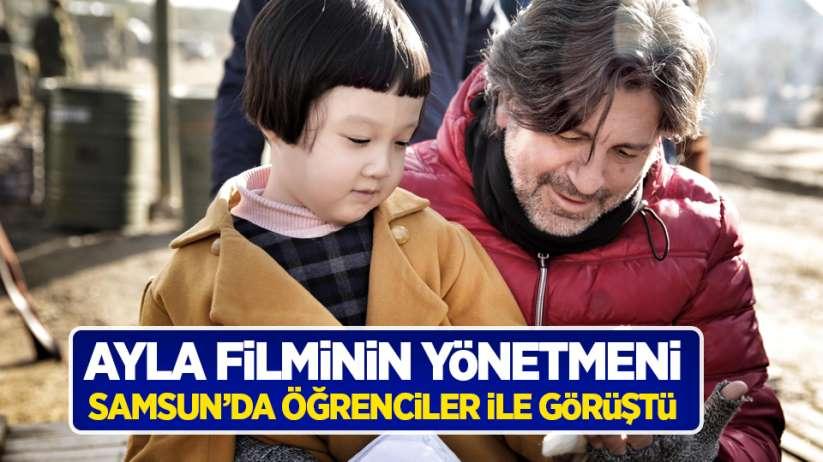 Ayla filminin yönetmeni Samsun'da öğrenciler ile görüştü