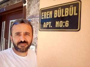 Apartmana 'Eren Bülbül' ismi verdiler