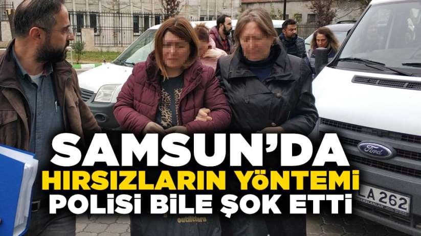 Samsun'da hırsızların yöntemi polisi bile şok etti