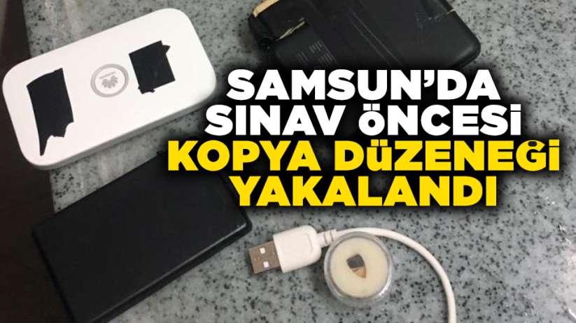 Samsun'da sınav öncesi kopya düzeneği yakalandı