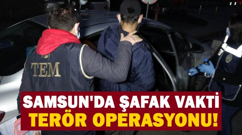 Samsun'da şafak vakti terör operasyonu!