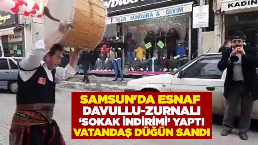 Samsun'da esnaf davullu-zurnalı 'sokak indirimi' yaptı, vatandaş düğün sandı