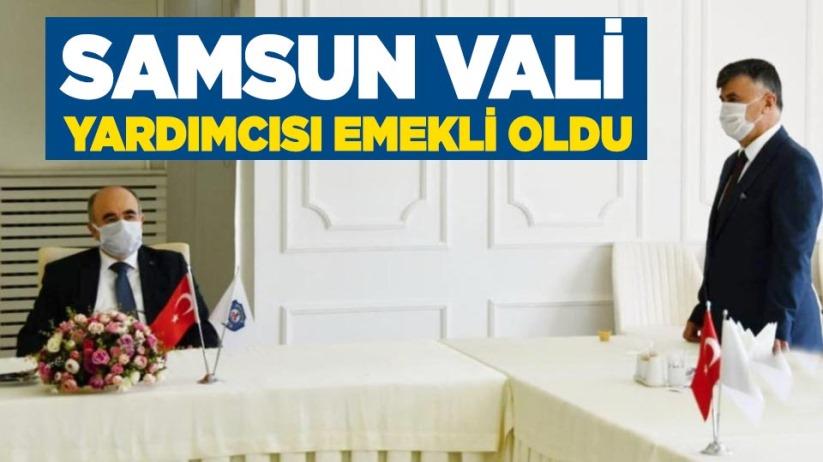 Samsun Vali Yardımcısı İbrahim Avcı emekliye ayrıldı