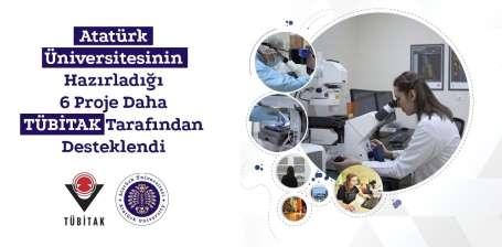 Atatürk Üniversitesinin hazırladığı 6 proje daha Tübitak tarafından desteklendi