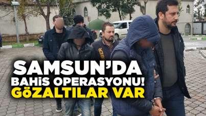 Samsun'da bahis operasyonu! Gözaltılar var