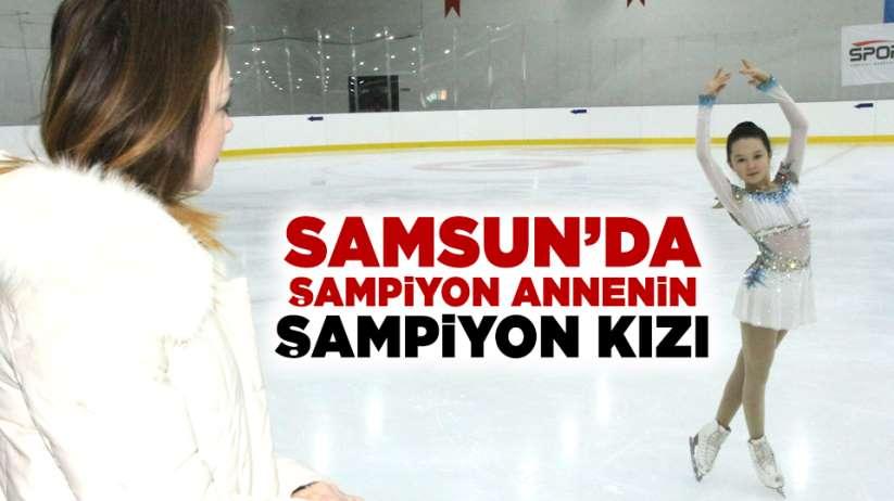 Samsun'da şampiyon annenin şampiyon kızı