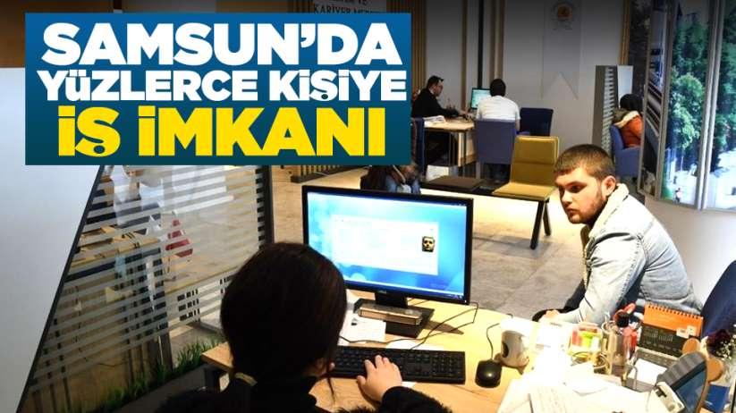Samsun'da yüzlerce kişiye iş imkanı