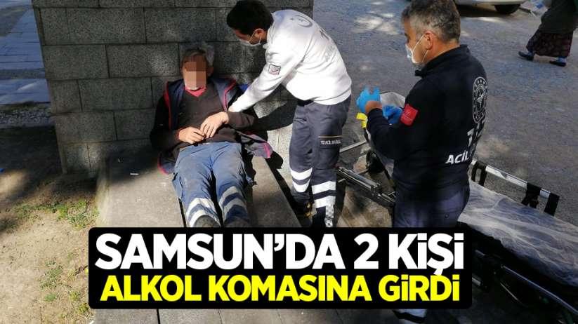 Samsun'da 2 kişi alkol komasına girdi