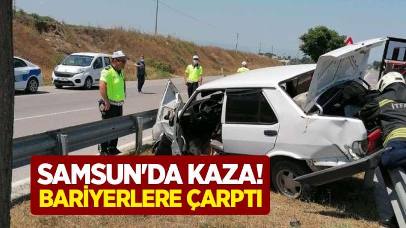 Samsunda kaza! Bariyerlere çarptı
