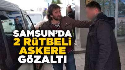 Samsun'da 2 rütbeli asker FETÖ'den gözaltında