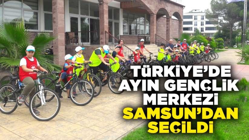 Türkiye'de ayın gençlik merkezi Samsun'dan seçildi