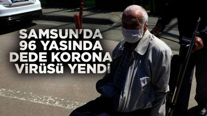 Samsun'da 96 yaşında dede korona virüsü yendi