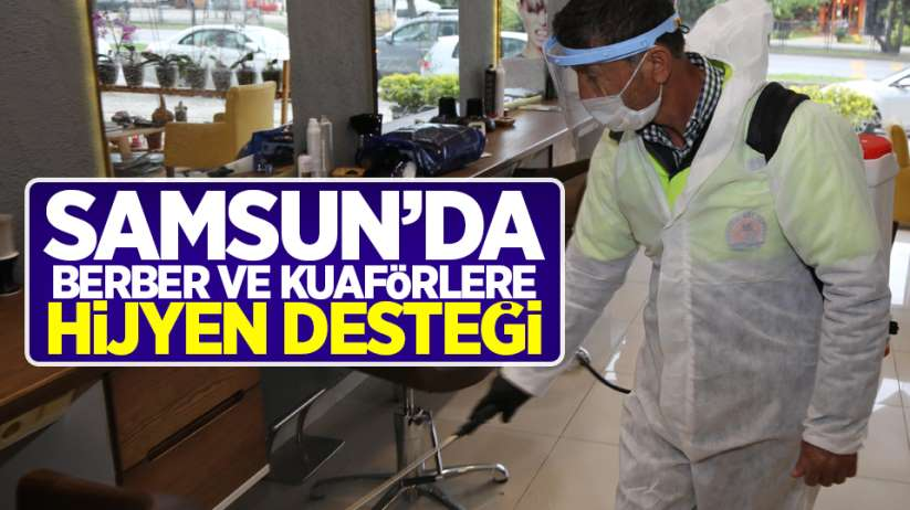 Samsun'da berber ve kuaförlere 'hijyen' desteği