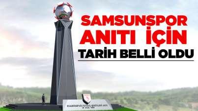 Samsunspor Anıtı için tarih belli oldu