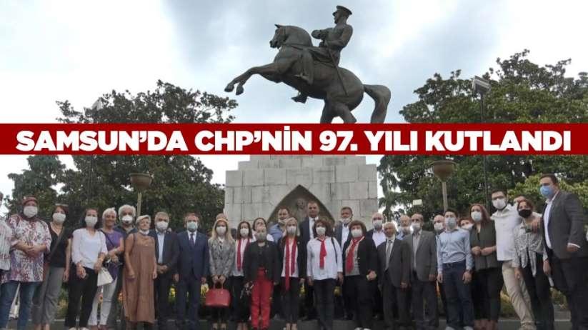 Samsunda CHPnin 97. yılı kutlandı