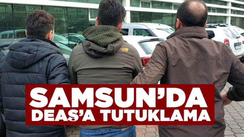 Samsun'da DEAŞ'a tutuklama