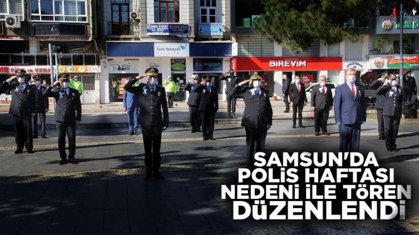 Samsun'da polis haftası nedeni ile tören düzenlendi