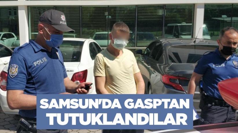 Samsunda gasptan tutuklandılar