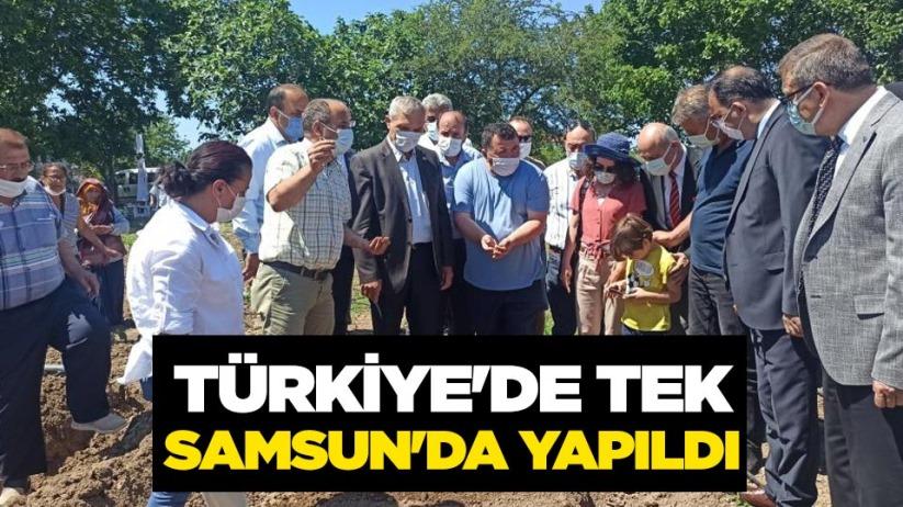 Türkiyede tek Samsunda yapıldı