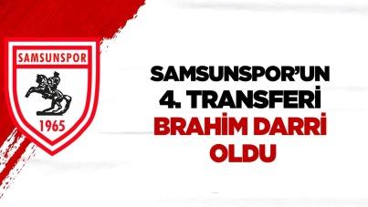 Samsunspor'un 4 transferi Brahim Darri oldu