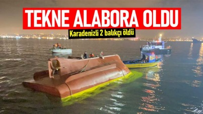 Tekne alabora oldu: Karadenizli 2 balıkçı öldü