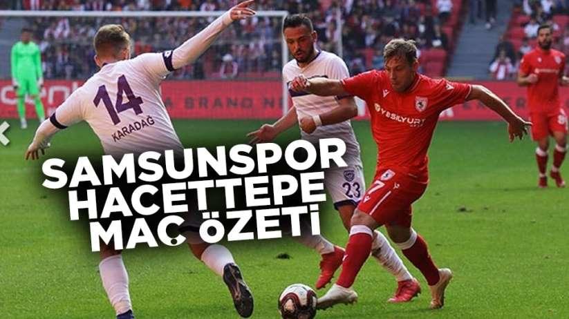 Samsunspor Hacettepe maç özeti
