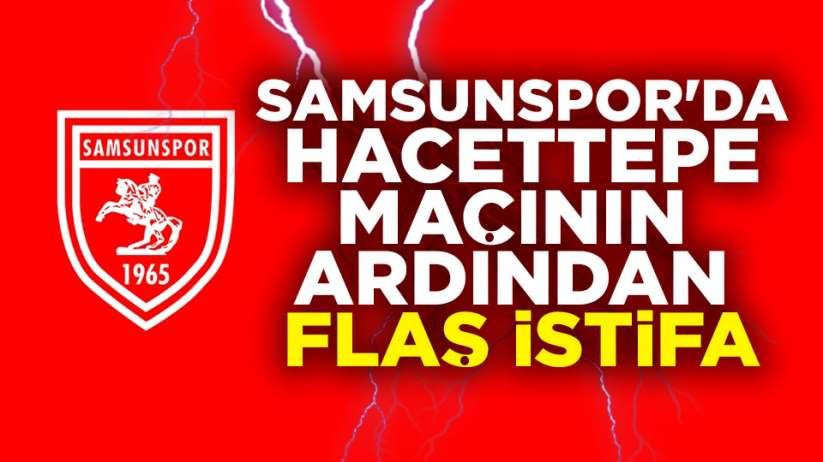 Samsunspor'da şok istifa
