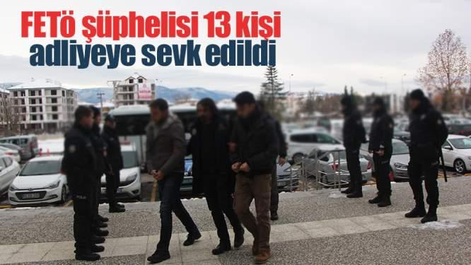 Samsun Haberleri: FETÖ Şüphelisi 13 Kişi Adliyeye Sevk Edildi