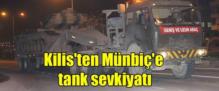 Kilis'ten Münbiç'e tank sevkiyatı