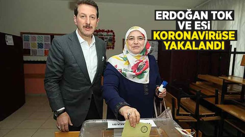Erdoğan Tok, koronavirüse yakalandı