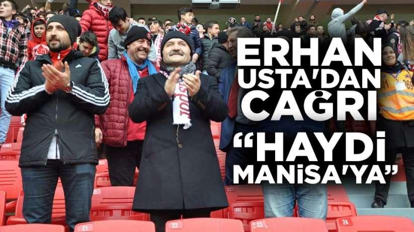 Erhan Usta'dan Samsunspor maçına çağrı
