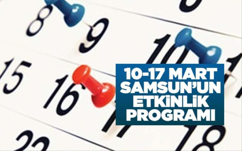 10-17 Mart Samsun'un etkinlik programı
