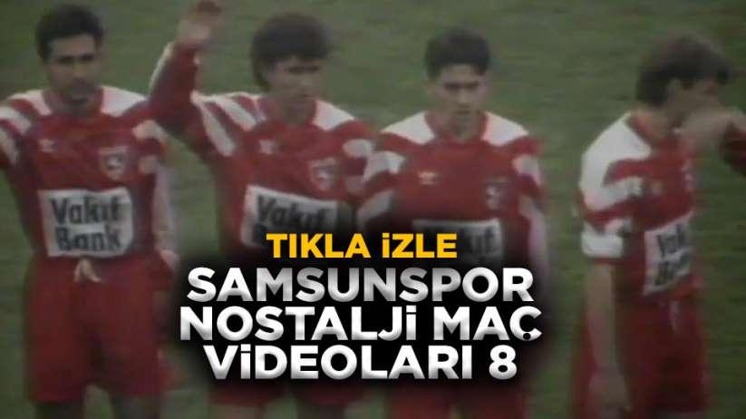 Samsunspor Nostalji Maç Videoları 8