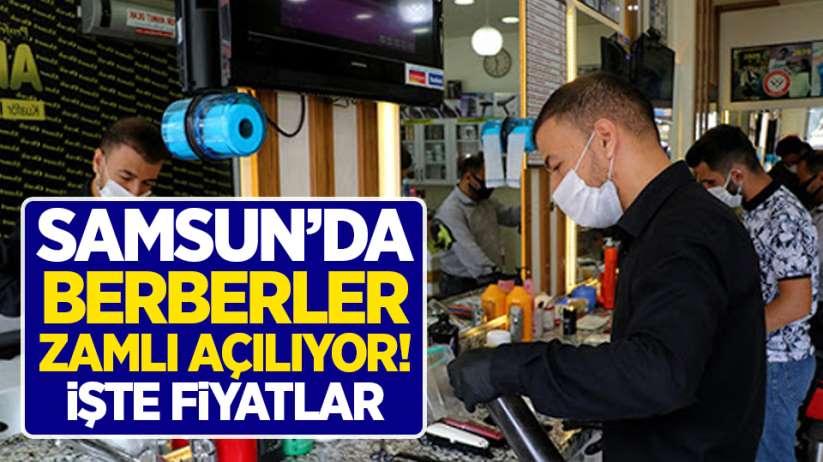 Samsun'da koronadan sonra berberler zamlı açılıyor!