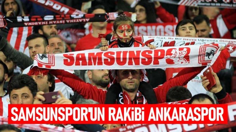 Samsunsporun Rakibi Ankaraspor
