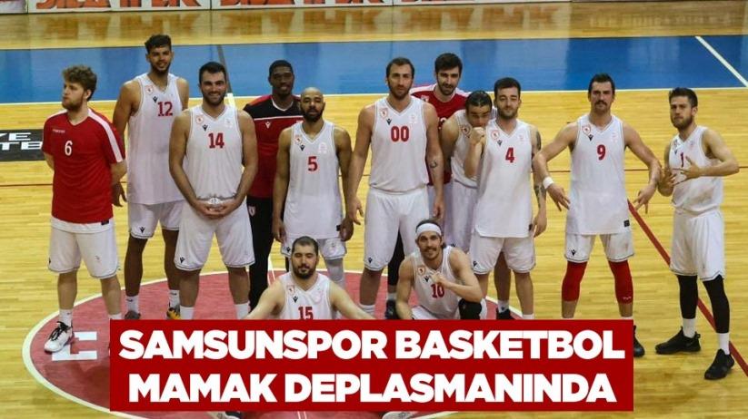 Samsunspor Basketbol Mamak Deplasmanında