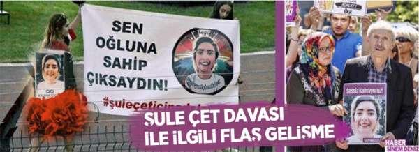ŞULE ÇET'İN MAHKEMESİ YİNE ERTELENDİ