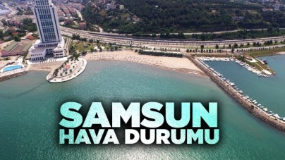 Samsun'da hava durumu - 1 Ağustos Pazar
